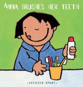 Anna Brushes Her Teeth