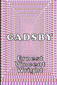 Gadsby: A Lipogram Novel