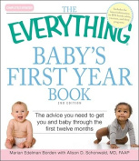 "The ""Everything"" Baby's First Year Book"