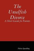 The Unselfish Divorce