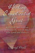 Healing Complicated Grief