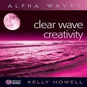 Clear Wave Creativity [Audio]