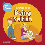 Help Me Be Good: Being Selfish
