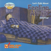 Let's Talk about Feeling Afraid [With CD (Audio)]