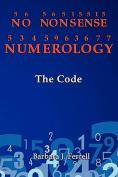 No Nonsense Numerology
