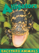 Alligators (Backyard Animals)