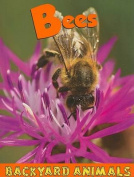 Bees (Backyard Animals)