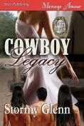 Cowboy Legacy [Love's Legacy 1]