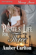 A Pirate's Life for Three