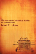 The Old Testament Historical Books