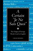 """A Certain """"Je Ne Sais Quoi"""""""