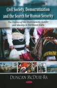 Civil Society, Democratization and the Search for Human Security