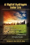 A Digital Hydrogen Solar Era