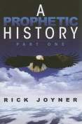 A Prophetic History: Part One