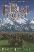 The Final Quest (Final Quest)