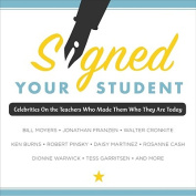 Signed, Your Student