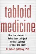 Tabloid Medicine