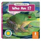 Who am I? (Explore 7 Grow) [Board book]