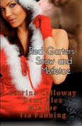 Red Garters, Snow and Mistletoe