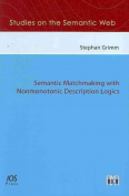 Semantic Matchmaking with Nonmonotonic Description Logics