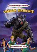 Casebook: Werewolves