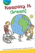 Keeping It Green!