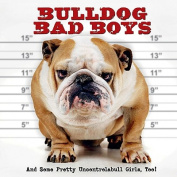 Bulldog Bad Boys