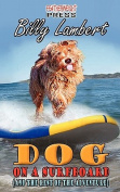 Dog on a Surfboard