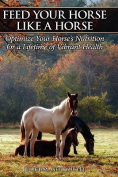 Feed Your Horse Like a Horse