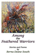 Among the Feathered Warriors