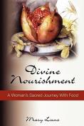 Divine Nourishment
