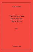 The Case of the High School Rape Club
