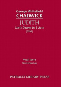 Judith, Lyric Drama in 3 Acts