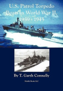 PT Boats in World War II, 1939 - 1945