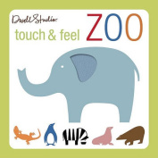 Touch and Feel Zoo [Board book]