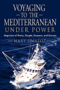 Voyaging to the Mediterranean Under Power