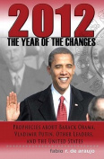 2012 - The Year of the Changes