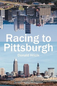 Racing to Pittsburgh