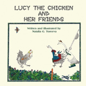 Lucy the Chicken and Her Friends
