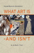 What Art Is - And Isn't