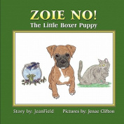 Zoie NO! The Little Boxer Puppy