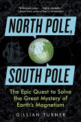 North Pole, South Pole