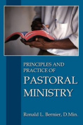 Principles and Practice of Pastoral Ministry