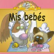 Mis Bebes = My Babies [Spanish]
