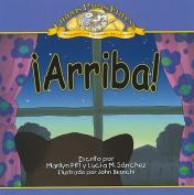 Arriba! = Get Up! [Spanish]