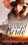 The Cattleman's Runaway Bride
