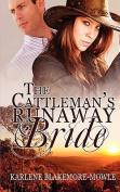 The Cattleman's Runaway Bride