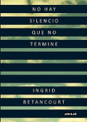 No Hay Silencio Que No Termine = Even Silence Has an End [Spanish]
