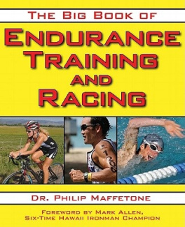 The Big Book of Endurance Training and Racing