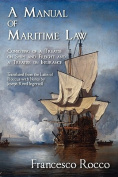 A Manual of Maritime Law